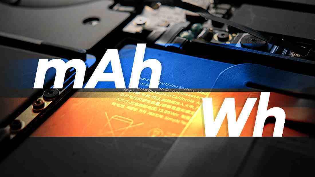 为什么有的电池容量是 mAh,而有的是 Wh?
